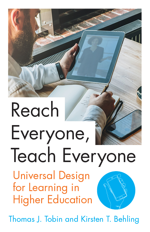 Reach Everyone, Teach Everyone; Universal Design for Learning in Higher Education