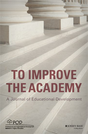 To Improve the Academy, A Journal of Educational Development