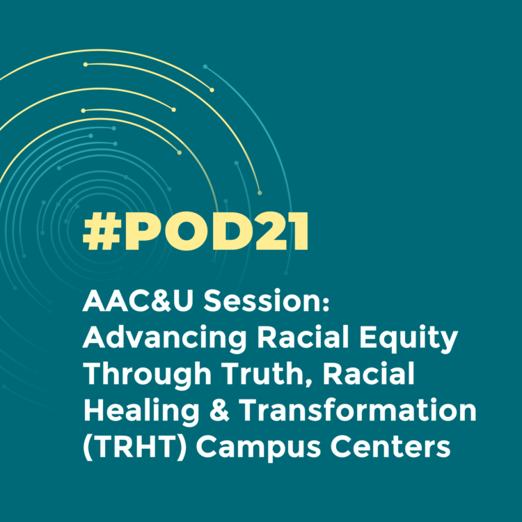 #POD21: AAC&U Session