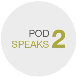PODSPEAKS Issue #2